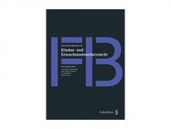 Fachhandbuch Kindes- und Erwachsenenschutzrecht